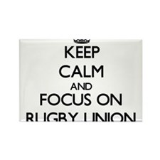 Keep calm and focus on Rugby Union Magnets