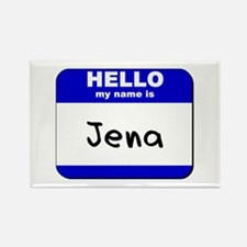 hello my name is jena Rectangle Magnet