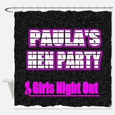 Paulas Hen Party Shower Curtain