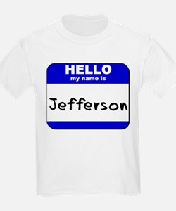hello my name is jefferson T-Shirt