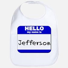 hello my name is jefferson  Bib