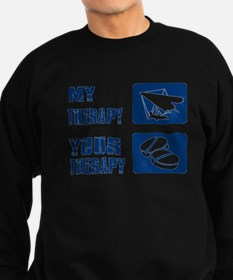 hang glide is my Therapy Sweatshirt (dark)