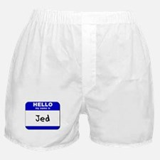hello my name is jed  Boxer Shorts