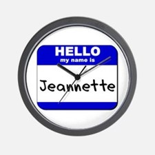 hello my name is jeannette  Wall Clock