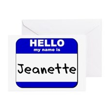 hello my name is jeanette  Greeting Cards (Package