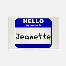 hello my name is jeanette Rectangle Magnet