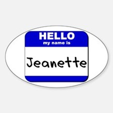 hello my name is jeanette Oval Decal
