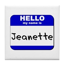 hello my name is jeanette  Tile Coaster