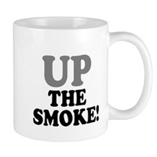 UP THE SMOKE! Mugs