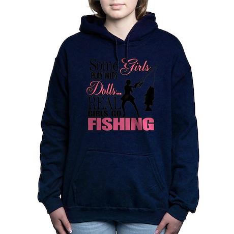 Real Girls Go Fishing Hooded Sweatshirt