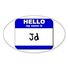 hello my name is jd Oval Decal
