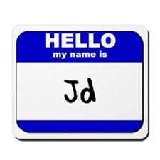 hello my name is jd  Mousepad
