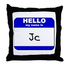 hello my name is jc  Throw Pillow