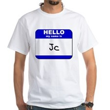 hello my name is jc Shirt