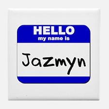 hello my name is jazmyn  Tile Coaster