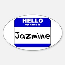 hello my name is jazmine Oval Decal