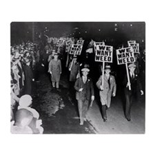 We Want Weed! Protest Throw Blanket