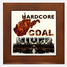 Hardcore Coal Miner WV Framed Tile