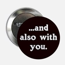 And Also With You Badge