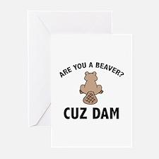 Are You A Beaver? Cuz Dam Greeting Cards (Pk of 10