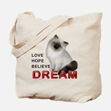 Love, Hope, Believe and Dream Tote Bag
