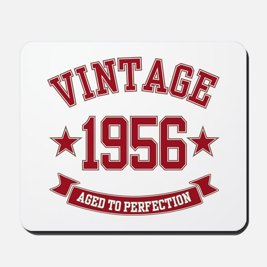 1956 Vintage Aged to Perfection Mousepad