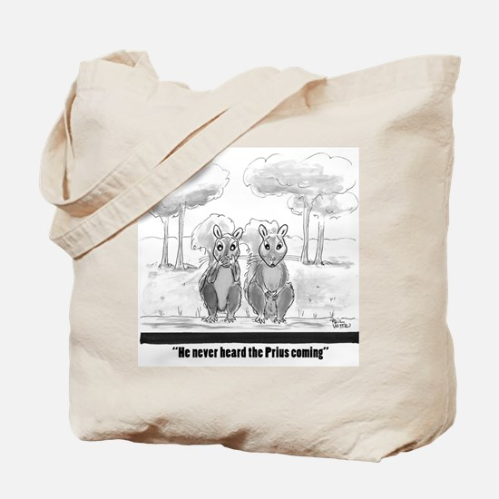 squirrel vs. Prius Tote Bag
