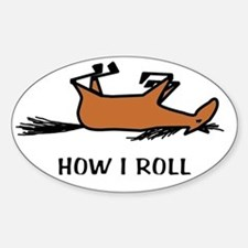 How I Roll Sticker (Oval)