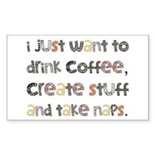 I Just Want To Drink Coffee Decal