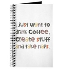 I Just Want To Drink Coffee Journal