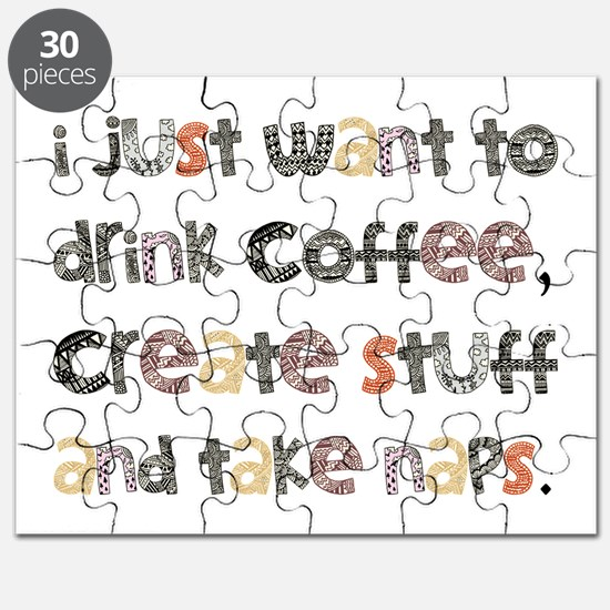 I Just Want To Drink Coffee Puzzle