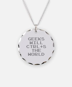 Geeks Will CTRL+S The World Necklace Circle Charm