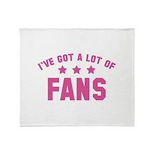 I've Got A Lot Of Fans Stadium Blanket