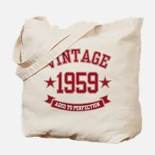 1959 Vintage Aged to Perfection Tote Bag