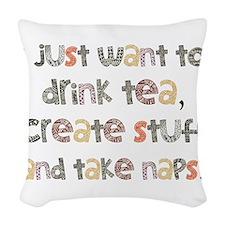 Drink Tea, Create, Take Naps Woven Throw Pillow