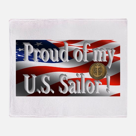 Proud of my U.S. Sailor Throw Blanket