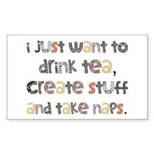 Drink Tea, Create, Take Naps Decal