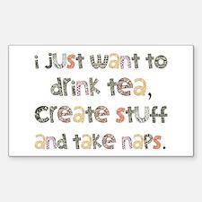 Drink Tea, Create, Take Naps Decal