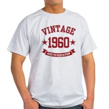1960 Vintage Aged to Perfection T-Shirt