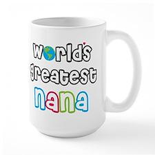 World's Greatest Nana! Mugs