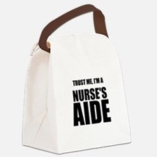 Trust Me, Im A Nurses Aide Canvas Lunch Bag