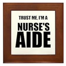 Trust Me, Im A Nurses Aide Framed Tile