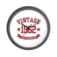 1962 Vintage Aged to Perfection Wall Clock
