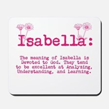 The Meaning of Isabella Mousepad