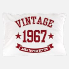 1967 Vintage Aged to Perfection Pillow Case