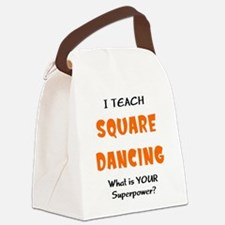 teach square dance Canvas Lunch Bag
