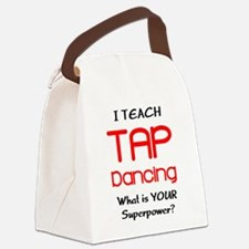 teach tap dance Canvas Lunch Bag