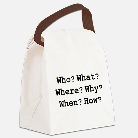 who what why Canvas Lunch Bag