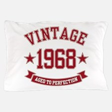 1968 Vintage Aged to Perfection Pillow Case