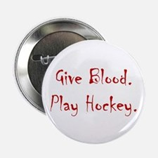 Give Blood, Play Hockey. Button